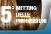 Roma, 03 ottobre 2019: 5° Meeting delle Professioni
